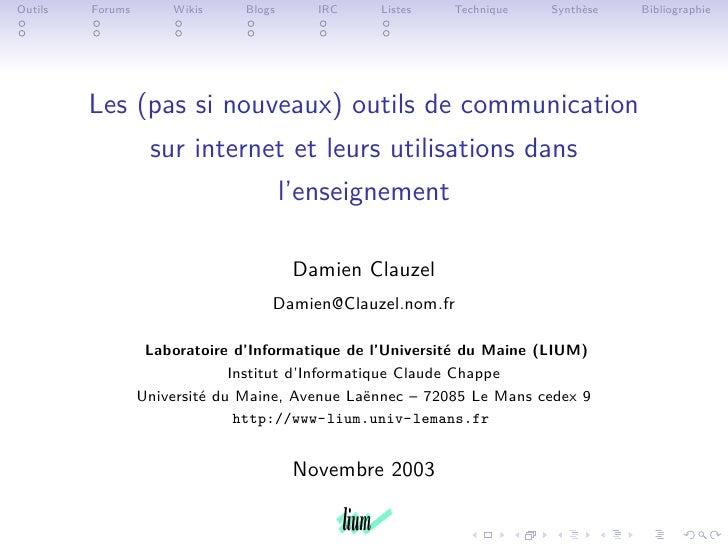 Outils   Forums       Wikis     Blogs     IRC    Listes    Technique   Synthèse   Bibliographie              Les (pas si n...