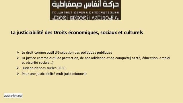 La justiciabilité des Droits économiques, sociaux et culturels   Le droit comme outil d'évaluation des politiques publiqu...