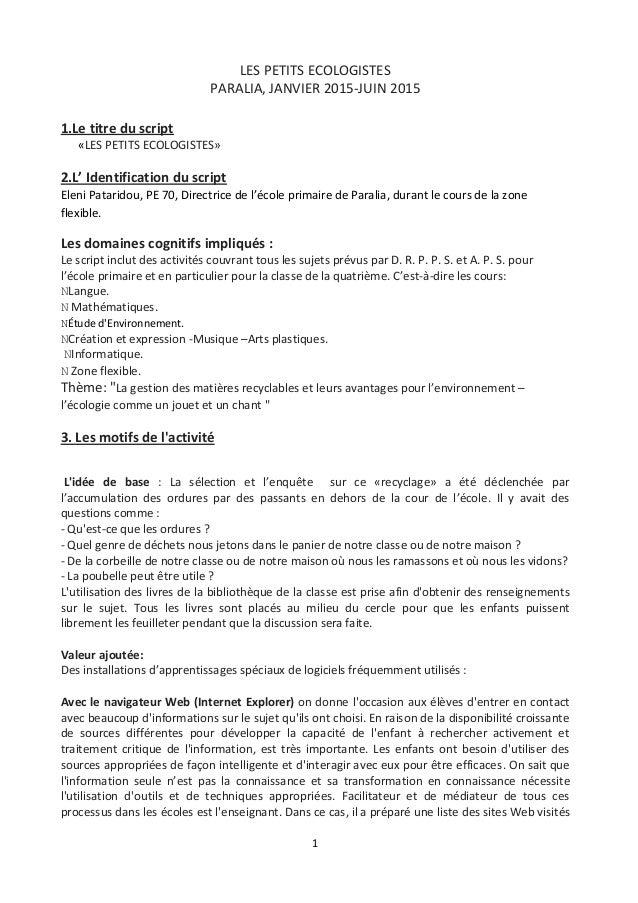 1  LES PETITS ECOLOGISTES PARALIA, JANVIER 2015-JUIN 2015 1.Le titre du script «LES PETITS ECOLOGISTES» 2.L' Identificatio...