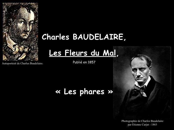 Charles BAUDELAIRE,                                       Les Fleurs du Mal, Autoportrait de Charles Baudelaire         Pu...
