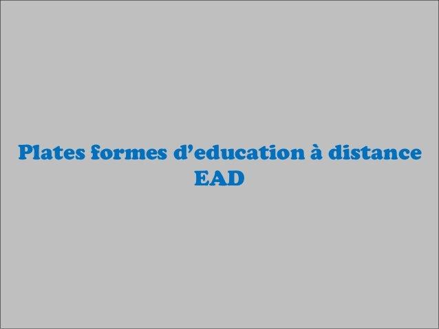 Plates formes d'education à distance EAD
