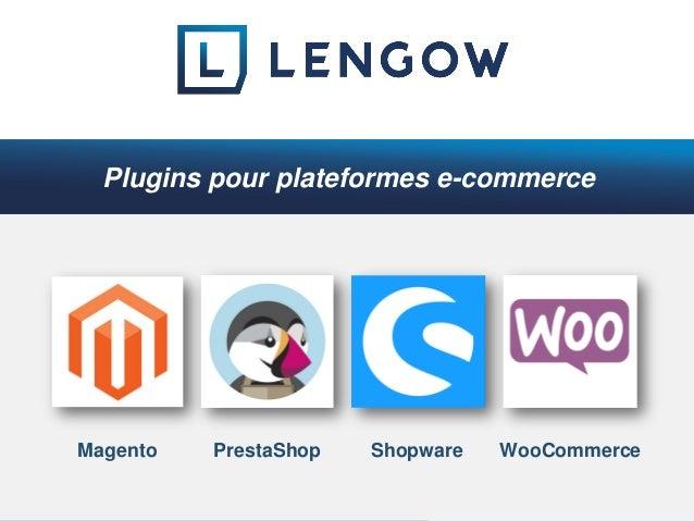 Magento PrestaShop Shopware WooCommerce Plugins pour plateformes e-commerce