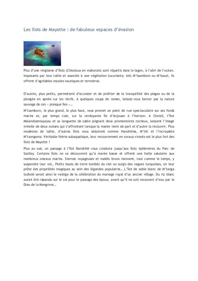 Les îlots de Mayotte : de fabuleux espaces d'évasion  Plus d'une vingtaine d'îlots (Chissioua en mahorais) sont répartis d...