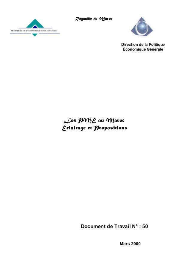 Royaume du Maroc  Direction de la Politique Économique Générale  Les PME au Maroc Éclairage et Propositions  Document de T...