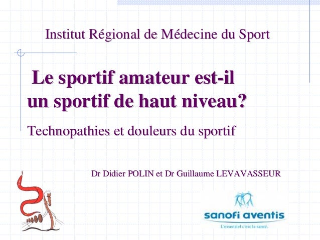 Institut RInstitut Réégional de Mgional de Méédecine du Sportdecine du Sport Le sportif amateur estLe sportif amateur est-...