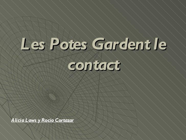 Les Potes Gardent le contact Alicia Laws y Rocio Cortazar