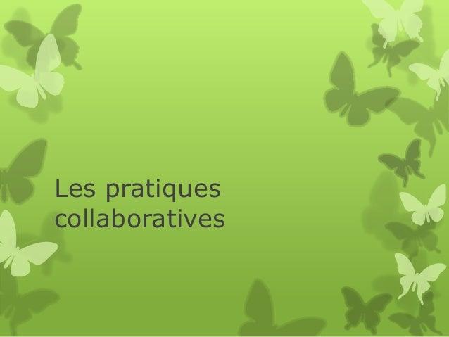 Les pratiques collaboratives