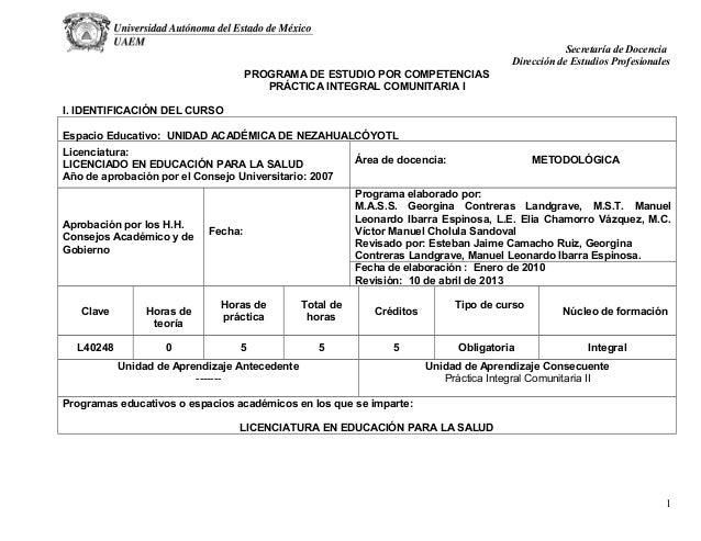 Secretaría de Docencia Dirección de Estudios Profesionales PROGRAMA DE ESTUDIO POR COMPETENCIAS PRÁCTICA INTEGRAL COMUNITA...