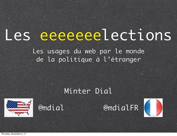 Les eeeeeeelections                           Les usages du web par le monde                            de la politique à ...