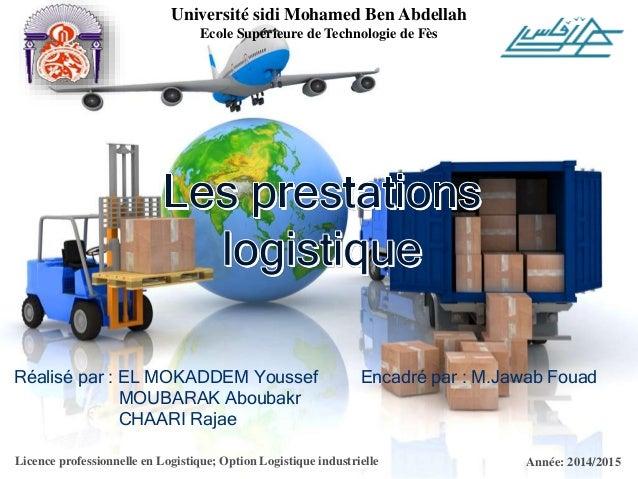 Université sidi Mohamed Ben Abdellah  Ecole Supérieure de Technologie de Fès  Réalisé par : EL MOKADDEM Youssef  MOUBARAK ...