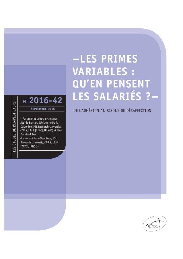 –LES PRIMES VARIABLES : QU'EN PENSENT LES SALARIÉS ?– LESÉTUDESDEL'EMPLOICADRE N°2016-42 SEPTEMBRE 2016 – Partenariat de r...