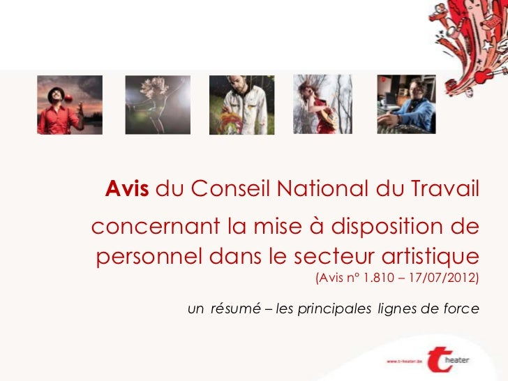 Avis du Conseil National du Travailconcernant la mise à disposition depersonnel dans le secteur artistique                ...