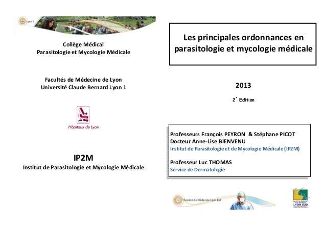 Collège Médical Parasitologie et Mycologie Médicale  Les principales ordonnances en parasitologie et mycologie médicale  F...