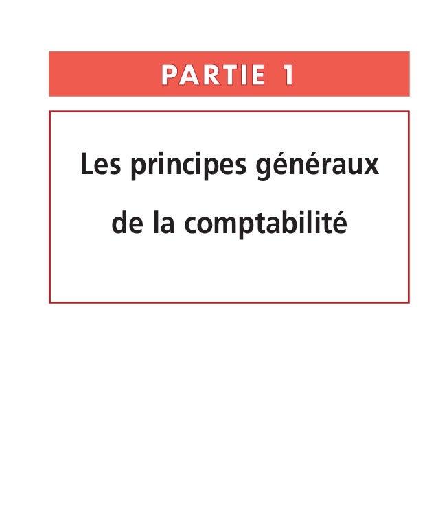 PARTIE 1  Les principes généraux  de la comptabilité