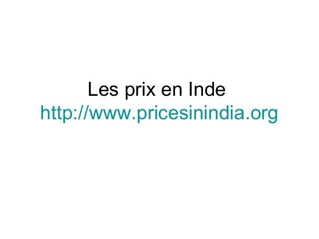 Les prix en Inde http://www.pricesinindia.org