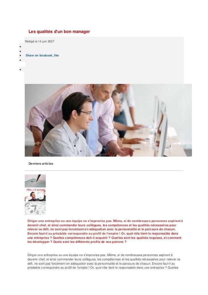 Les qualités dun bon managerRédigé le 14 juin 2007Share on facebook_like  Derniers articles               Retards de paiem...