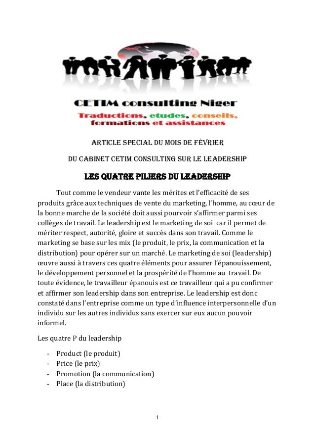 ARTICLE SPECIAL du mois DE février          du cabinet CETIM CONSULTING SUR LE LEADERSHIP               LES QUATRE Piliers...