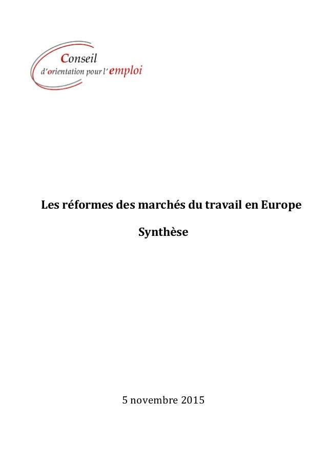 Les réformes des marchés du travail en Europe Synthèse 5 novembre 2015