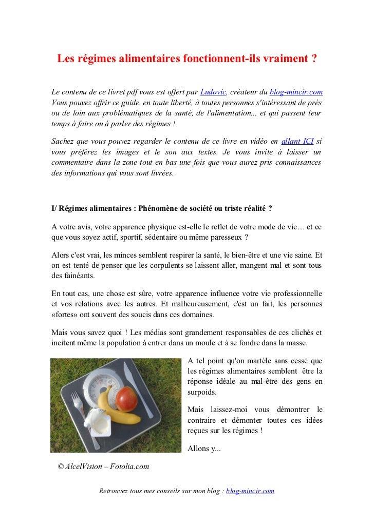 Les régimes alimentaires fonctionnent-ils vraiment ?Le contenu de ce livret pdf vous est offert par Ludovic, créateur du b...