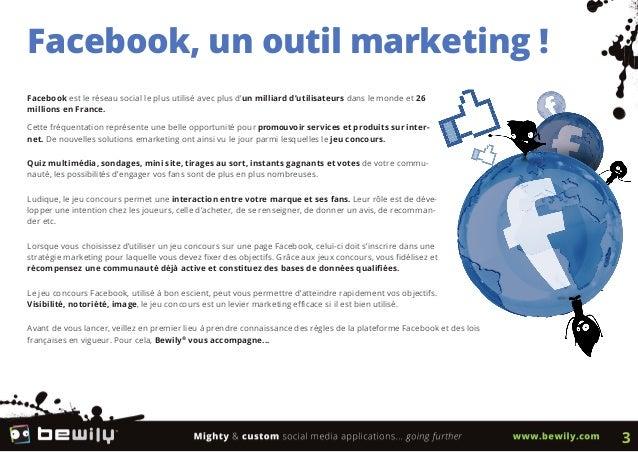 Facebook, un outil marketing !Facebook est le réseau social le plus utilisé avec plus d'un milliard d'utilisateurs dans le...
