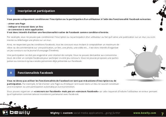 7 Inscription et participationVous pouvez uniquement conditionner l'inscription ou la participation d'un utilisateur à l'a...