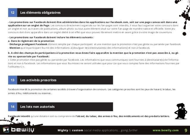 12 Les éléments obligatoires- Les promotions sur Facebook doivent être administrées dans les applications sur Facebook.com...
