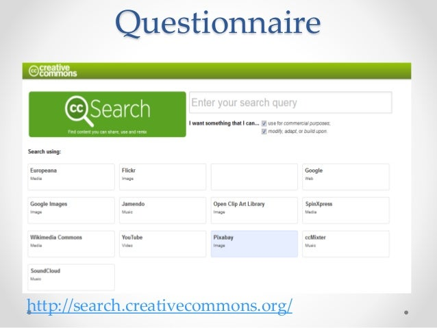 Questionnaire http://search.creativecommons.org/