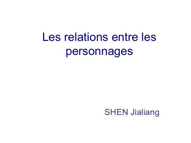 Les relations entre les personnages SHEN Jialiang