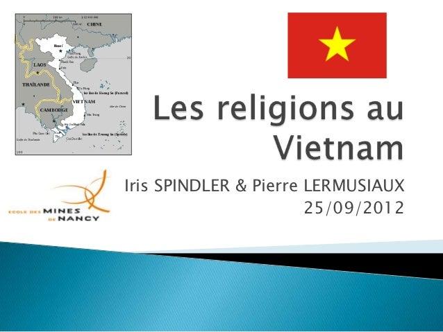 Iris SPINDLER & Pierre LERMUSIAUX                       25/09/2012