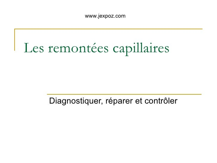 Remontes capillaires perfect remontes capillaires with - Traiter les remontees capillaires solutions ...