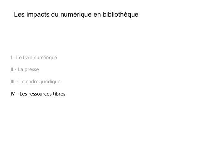 Les ressources libres en bibliothèques Saison 7 - Episode 3 - juillet 2014 Slide 3