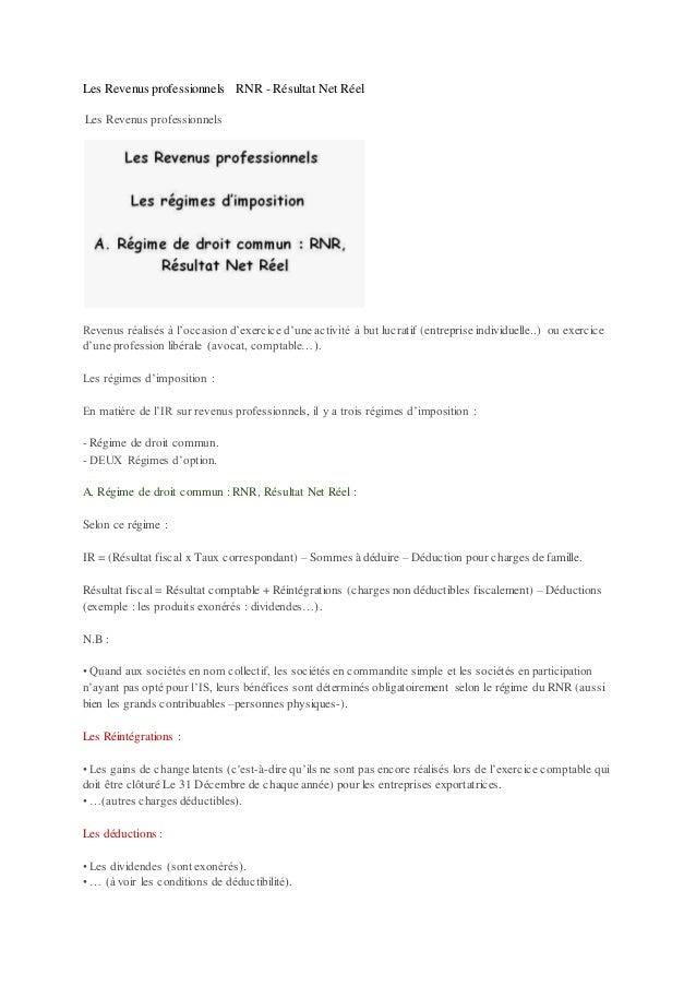 Les Revenus professionnels RNR - Résultat Net Réel Les Revenus professionnels Revenus réalisés à l'occasion d'exercice d'u...