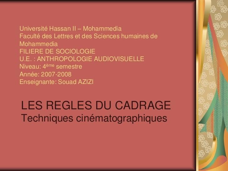 Université Hassan II – MohammediaFaculté des Lettres et des Sciences humaines deMohammediaFILIERE DE SOCIOLOGIEU.E. : ANTH...