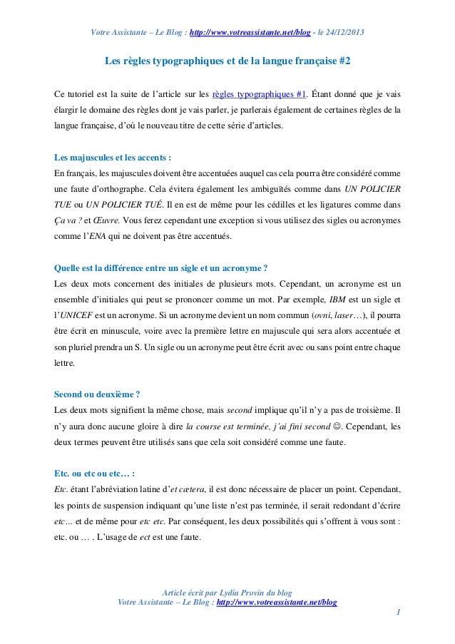 Votre Assistante – Le Blog : http://www.votreassistante.net/blog - le 24/12/2013  Les règles typographiques et de la langu...