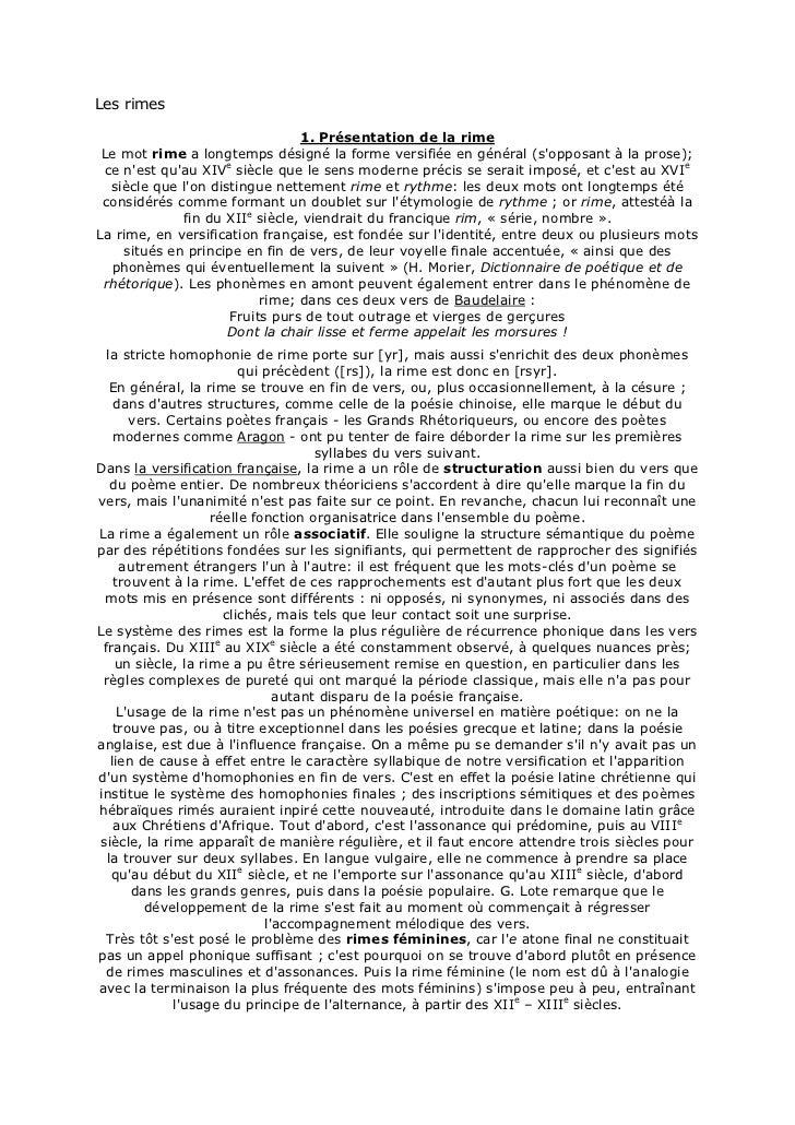 Les rimes                                1. Présentation de la rime Le mot rime a longtemps désigné la forme versifiée en ...