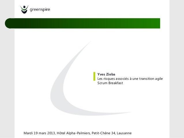 Yves Zieba                                             Les risques associés à une transition agile                        ...