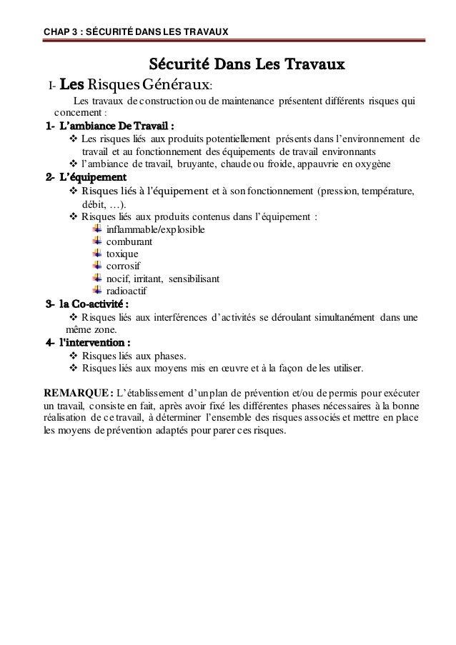 CHAP 3 : SÉCURITÉ DANS LES TRAVAUX Sécurité Dans Les Travaux I- Les Risques Généraux: Les travaux de construction ou de ma...