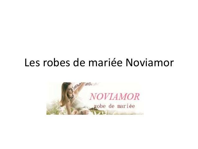 Les robes de mariée Noviamor