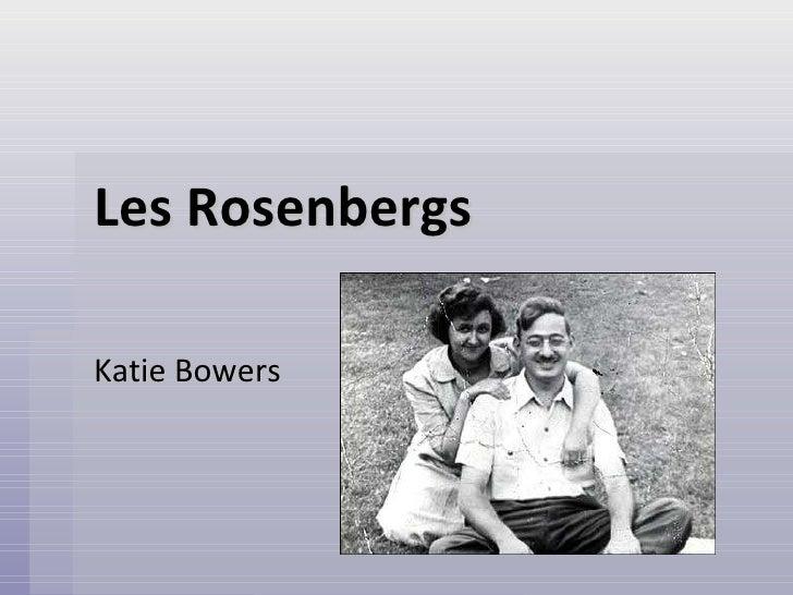 Les  Rosenbergs Katie Bowers