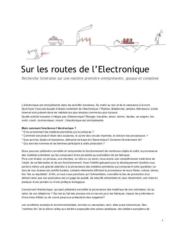 Sur les routes de l'Electronique Recherche itinérante sur une matière première omniprésente, opaque et complexe      ...