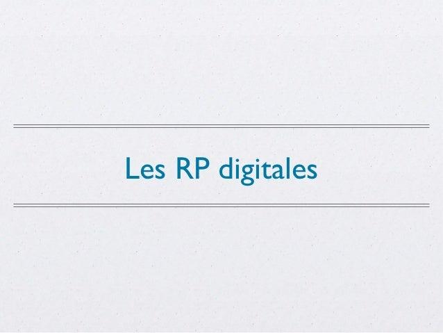 Les RP digitales