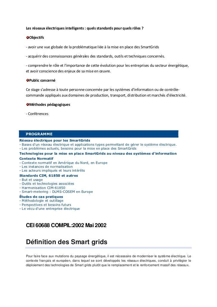 Les réseaux électriques intelligents : quels standards pour quels rôles ?      Objectifs    - avoir une vue globale de la ...