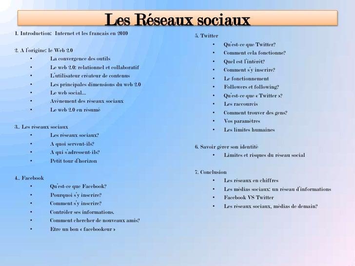 Les Réseaux sociaux<br />1. Introduction:  Internet et les français en 2010<br />2. A l'origine: le Web 2.0<br /><ul><li>L...