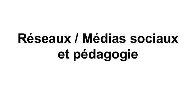 Réseaux / Médias sociaux et pédagogie