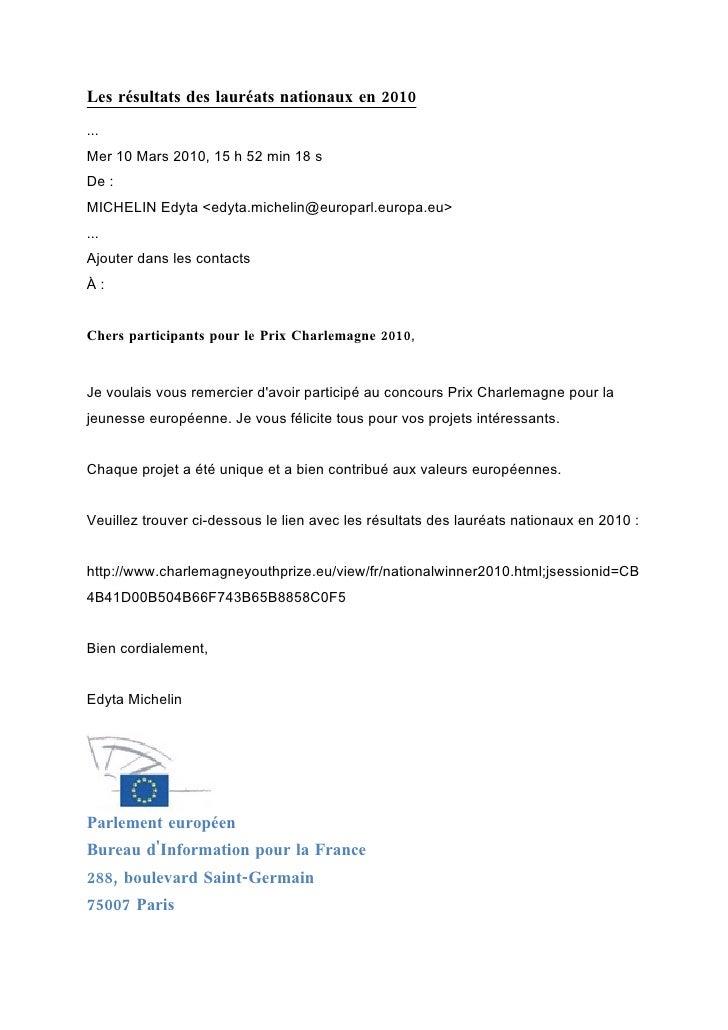 Les résultats des lauréats nationaux en 2010 ... Mer 10 Mars 2010, 15 h 52 min 18 s De : MICHELIN Edyta <edyta.michelin@eu...