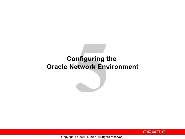 Configuring the  Oracle Network Environment