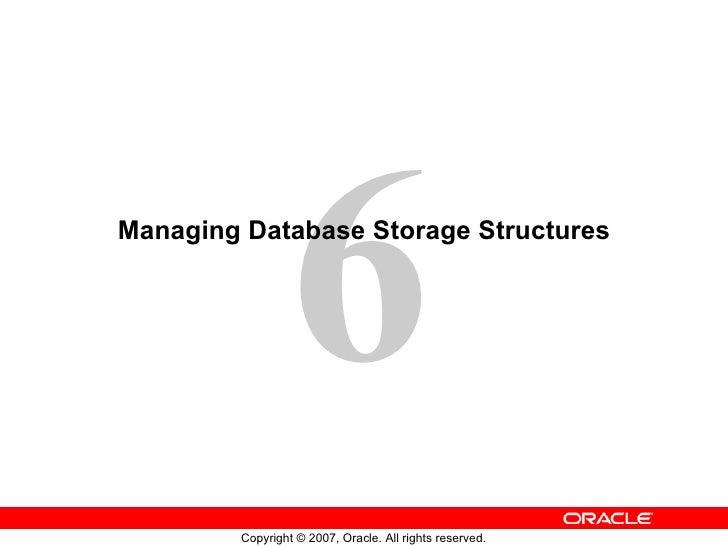Managing Database Storage Structures