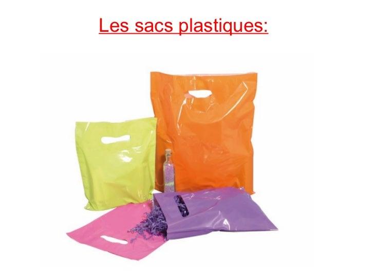 Les sacs plastiques: