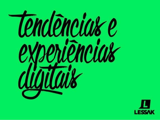 Tendências e Experiências Digitais
