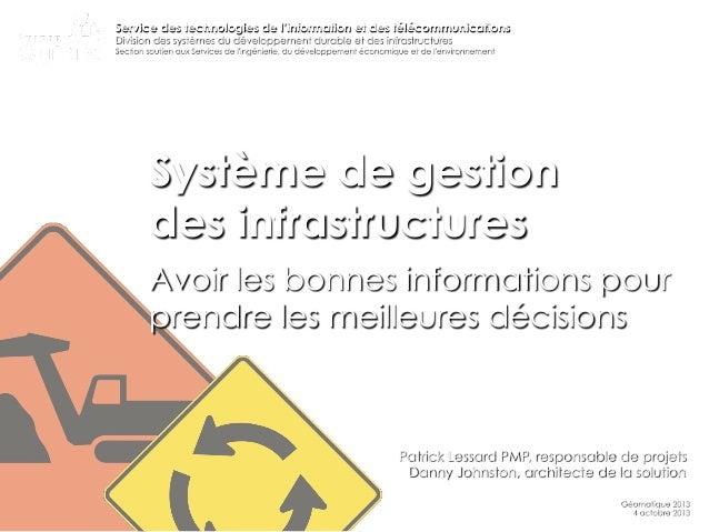 Service des technologies de l'information et des télécommunications Division des systèmes du développement durable et des ...